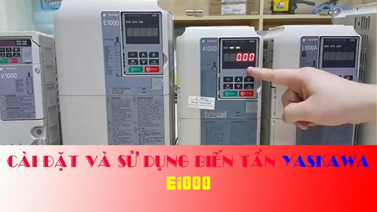 cài đặt biến tần Yaskawa E1000